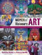 Women of Visionary Art HB - David Jay Brown and Rebecca Ann Hill
